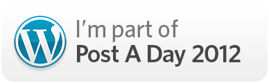 I am Part of Post a Day 2012!