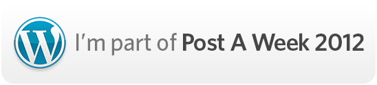 I'm part of Post A Week 2012
