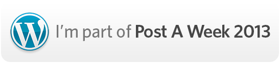I'm part of Post A Week 2013