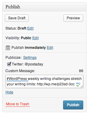 The underlined portion - #WordPress - would include this post in the list of Tweets about WordPress. Neat, huh?