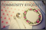 Community Etiquette