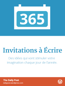 365 Writing Prompts (French edition)