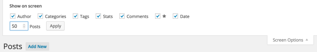 Use the Screen Options button to adjust how many posts are displayed in your admin pages.