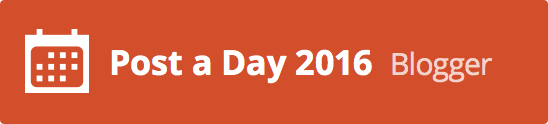I'm part of Post A Day 2016